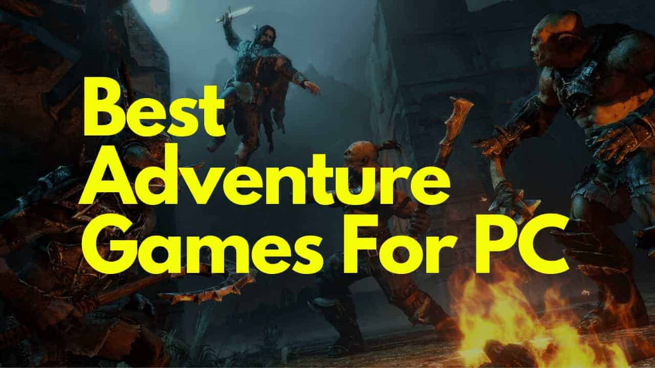 best adventure games pc