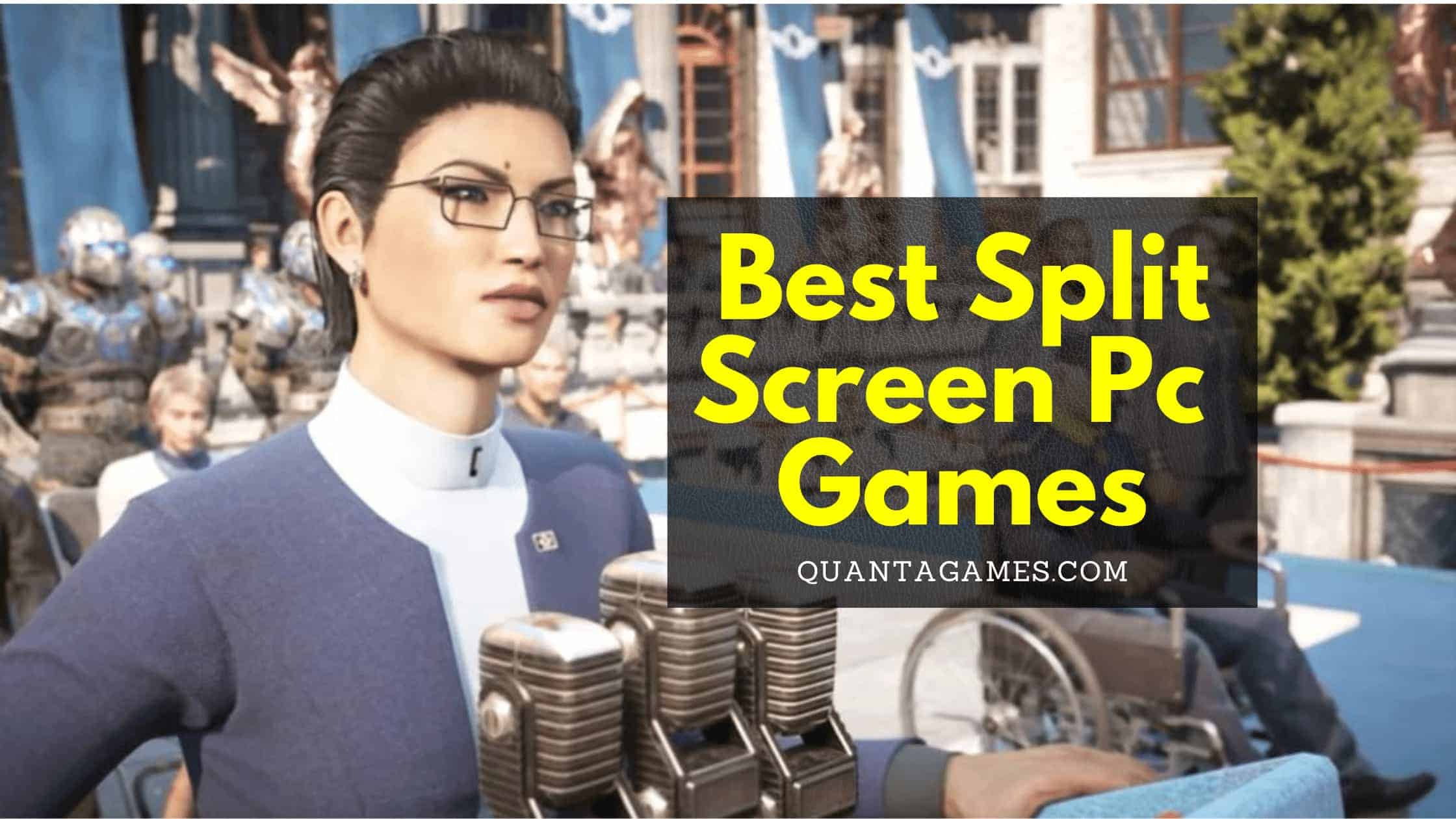 best split screen games pc